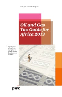 Oil and Gas Tax Guide for Africa 2013
